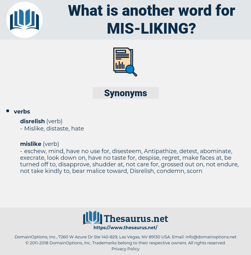 mis liking, synonym mis liking, another word for mis liking, words like mis liking, thesaurus mis liking