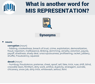mis-representation, synonym mis-representation, another word for mis-representation, words like mis-representation, thesaurus mis-representation