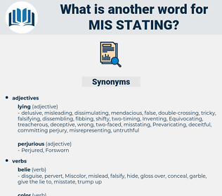 mis-stating, synonym mis-stating, another word for mis-stating, words like mis-stating, thesaurus mis-stating