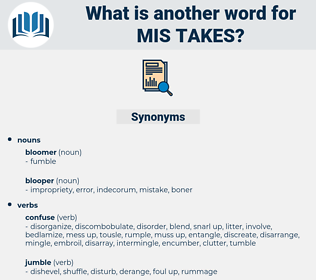 mis-takes, synonym mis-takes, another word for mis-takes, words like mis-takes, thesaurus mis-takes