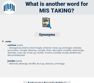 mis taking, synonym mis taking, another word for mis taking, words like mis taking, thesaurus mis taking