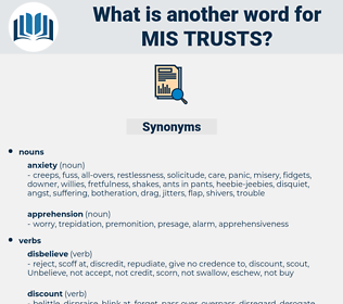 mis trusts, synonym mis trusts, another word for mis trusts, words like mis trusts, thesaurus mis trusts