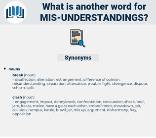 mis-understandings, synonym mis-understandings, another word for mis-understandings, words like mis-understandings, thesaurus mis-understandings