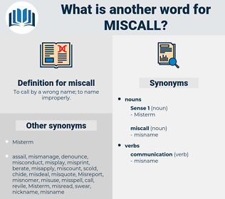 miscall, synonym miscall, another word for miscall, words like miscall, thesaurus miscall