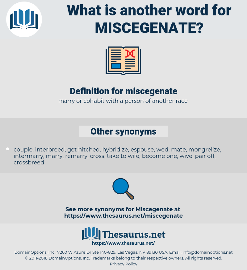 miscegenate, synonym miscegenate, another word for miscegenate, words like miscegenate, thesaurus miscegenate
