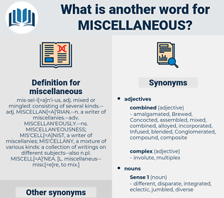 miscellaneous, synonym miscellaneous, another word for miscellaneous, words like miscellaneous, thesaurus miscellaneous