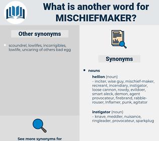 mischiefmaker, synonym mischiefmaker, another word for mischiefmaker, words like mischiefmaker, thesaurus mischiefmaker