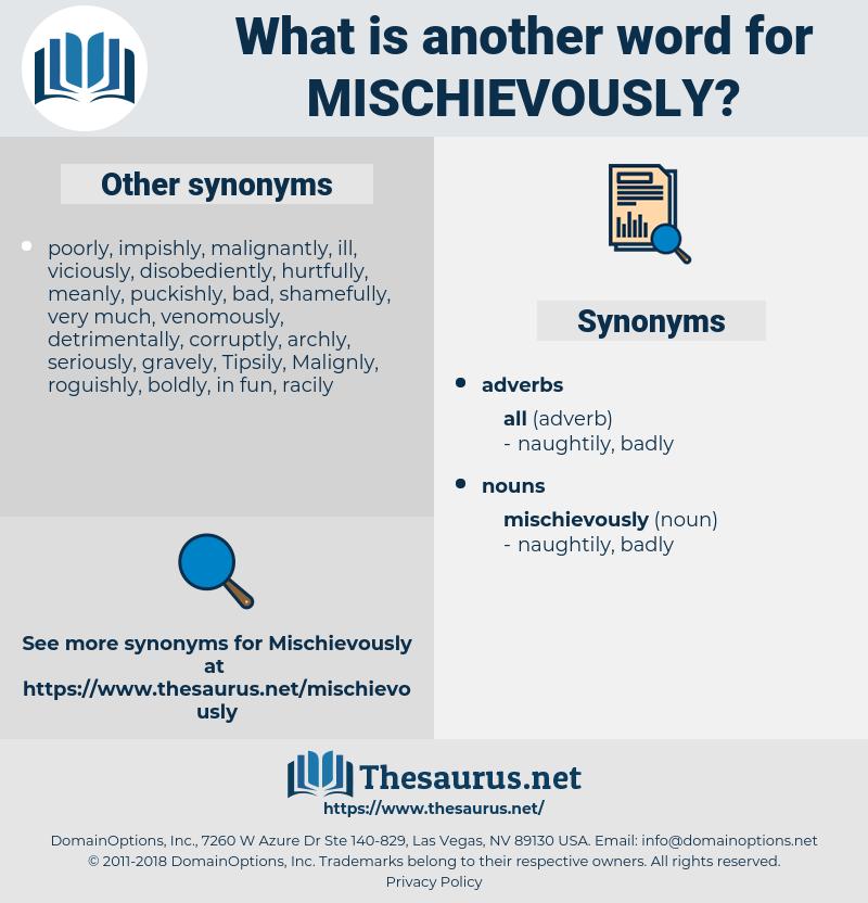 mischievously, synonym mischievously, another word for mischievously, words like mischievously, thesaurus mischievously