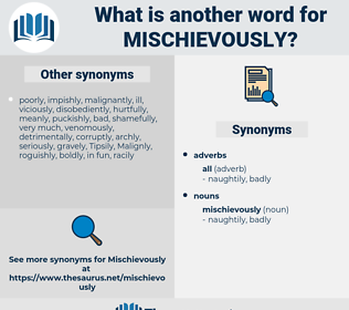 mischievously, synonym mischievously, another word for mischievously, words like mischievously, thesaurus mischievously