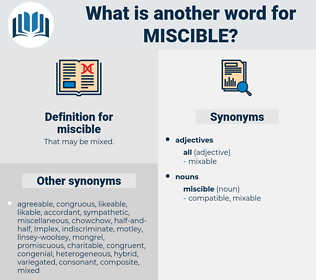 miscible, synonym miscible, another word for miscible, words like miscible, thesaurus miscible