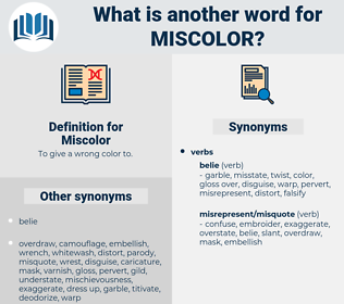 Miscolor, synonym Miscolor, another word for Miscolor, words like Miscolor, thesaurus Miscolor
