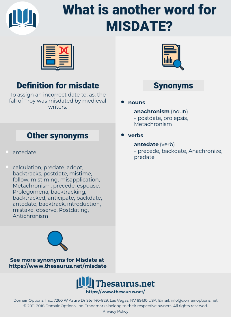 misdate, synonym misdate, another word for misdate, words like misdate, thesaurus misdate