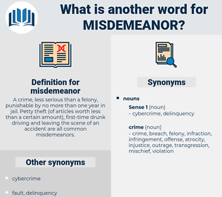 misdemeanor, synonym misdemeanor, another word for misdemeanor, words like misdemeanor, thesaurus misdemeanor