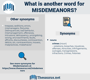 misdemeanors, synonym misdemeanors, another word for misdemeanors, words like misdemeanors, thesaurus misdemeanors