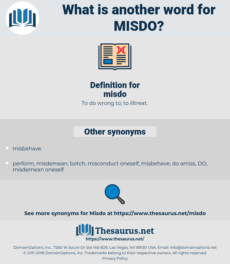 misdo, synonym misdo, another word for misdo, words like misdo, thesaurus misdo