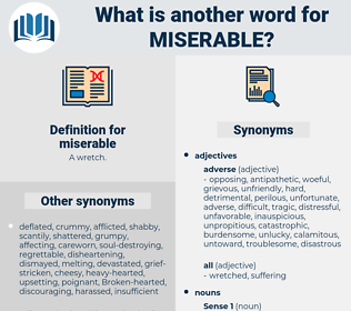 miserable, synonym miserable, another word for miserable, words like miserable, thesaurus miserable