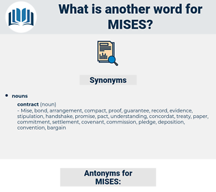 MISES, synonym MISES, another word for MISES, words like MISES, thesaurus MISES