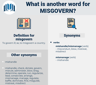 misgovern, synonym misgovern, another word for misgovern, words like misgovern, thesaurus misgovern