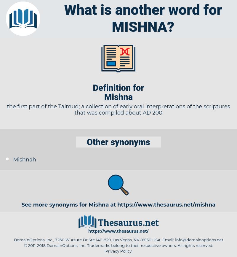 Mishna, synonym Mishna, another word for Mishna, words like Mishna, thesaurus Mishna