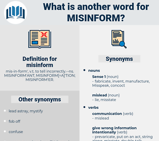 misinform, synonym misinform, another word for misinform, words like misinform, thesaurus misinform
