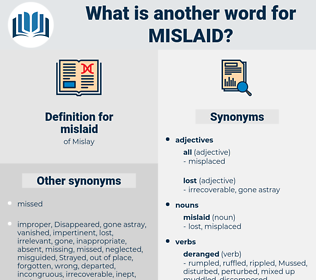 mislaid, synonym mislaid, another word for mislaid, words like mislaid, thesaurus mislaid