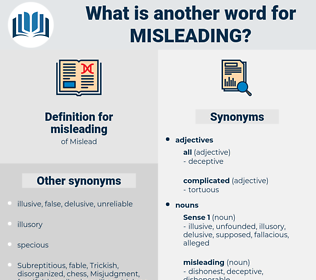 misleading, synonym misleading, another word for misleading, words like misleading, thesaurus misleading