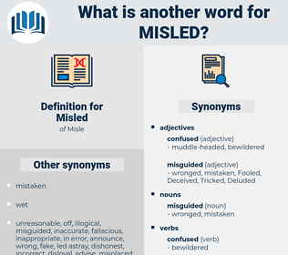Misled, synonym Misled, another word for Misled, words like Misled, thesaurus Misled