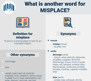 misplace, synonym misplace, another word for misplace, words like misplace, thesaurus misplace