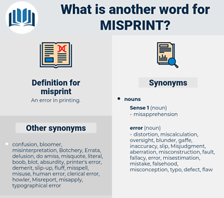 misprint, synonym misprint, another word for misprint, words like misprint, thesaurus misprint