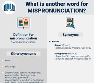 mispronunciation, synonym mispronunciation, another word for mispronunciation, words like mispronunciation, thesaurus mispronunciation