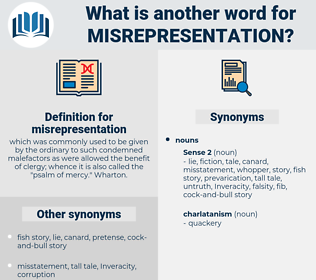 misrepresentation, synonym misrepresentation, another word for misrepresentation, words like misrepresentation, thesaurus misrepresentation