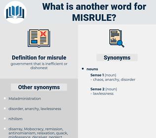 misrule, synonym misrule, another word for misrule, words like misrule, thesaurus misrule
