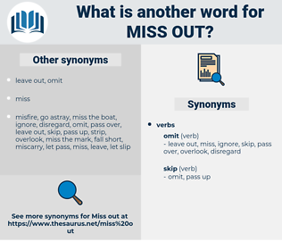 miss out, synonym miss out, another word for miss out, words like miss out, thesaurus miss out