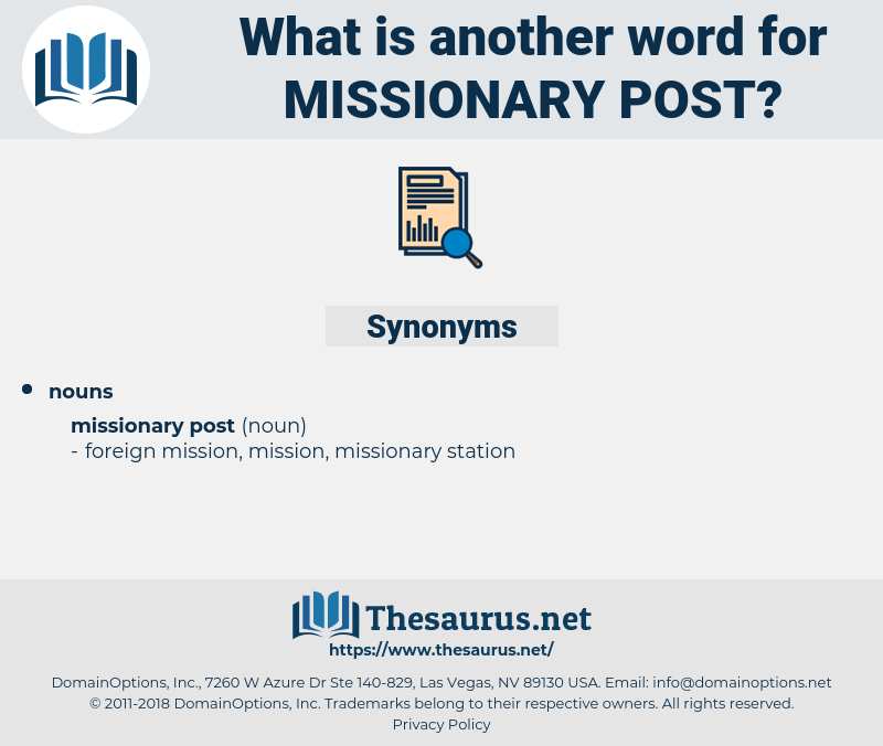 missionary post, synonym missionary post, another word for missionary post, words like missionary post, thesaurus missionary post