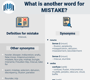 mistake, synonym mistake, another word for mistake, words like mistake, thesaurus mistake
