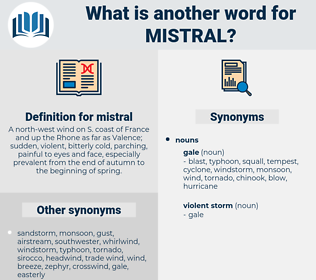 mistral, synonym mistral, another word for mistral, words like mistral, thesaurus mistral