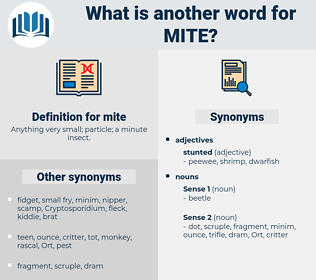 mite, synonym mite, another word for mite, words like mite, thesaurus mite