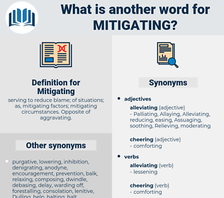 Mitigating, synonym Mitigating, another word for Mitigating, words like Mitigating, thesaurus Mitigating
