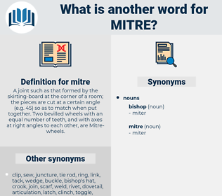 mitre, synonym mitre, another word for mitre, words like mitre, thesaurus mitre