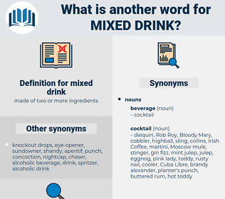 mixed drink, synonym mixed drink, another word for mixed drink, words like mixed drink, thesaurus mixed drink