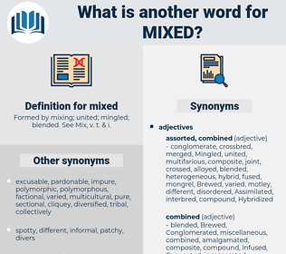 mixed, synonym mixed, another word for mixed, words like mixed, thesaurus mixed