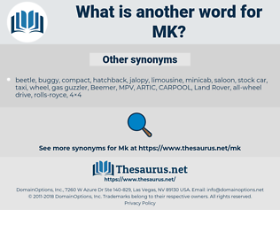 MK, synonym MK, another word for MK, words like MK, thesaurus MK