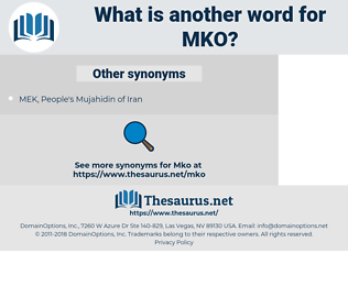 MKO, synonym MKO, another word for MKO, words like MKO, thesaurus MKO