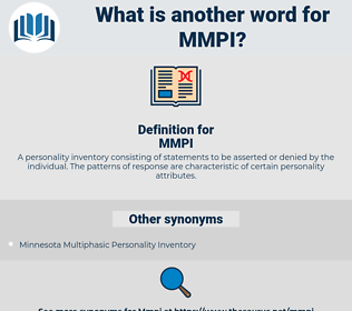 MMPI, synonym MMPI, another word for MMPI, words like MMPI, thesaurus MMPI