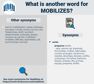 mobilizes, synonym mobilizes, another word for mobilizes, words like mobilizes, thesaurus mobilizes