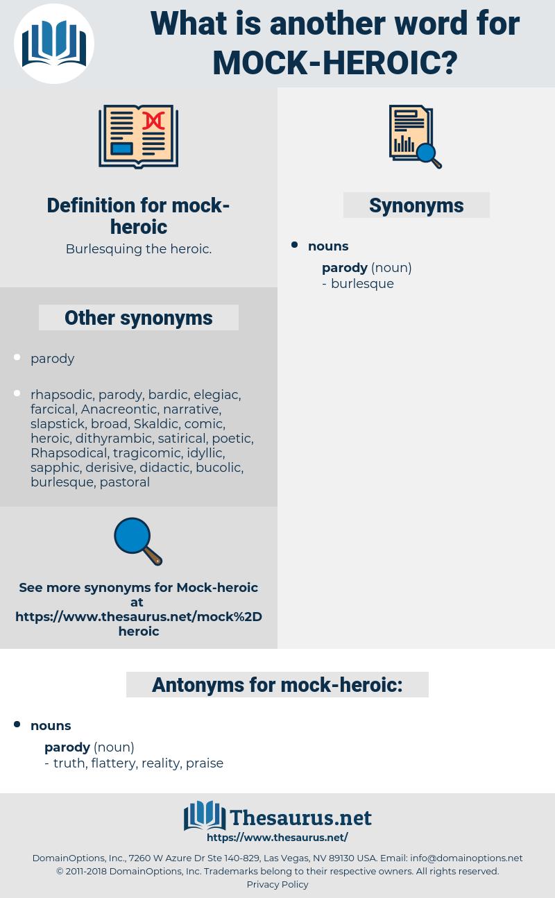 mock-heroic, synonym mock-heroic, another word for mock-heroic, words like mock-heroic, thesaurus mock-heroic