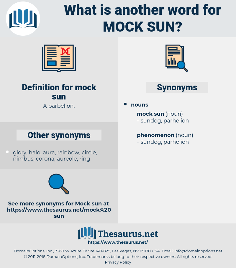 mock sun, synonym mock sun, another word for mock sun, words like mock sun, thesaurus mock sun