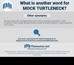 mock turtleneck, synonym mock turtleneck, another word for mock turtleneck, words like mock turtleneck, thesaurus mock turtleneck