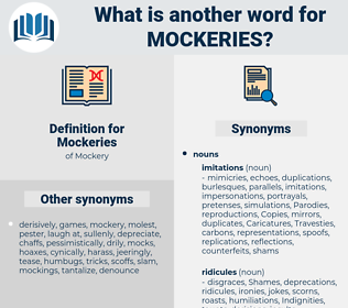 Mockeries, synonym Mockeries, another word for Mockeries, words like Mockeries, thesaurus Mockeries