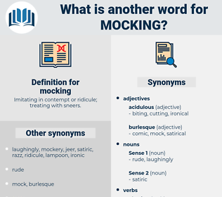 mocking, synonym mocking, another word for mocking, words like mocking, thesaurus mocking